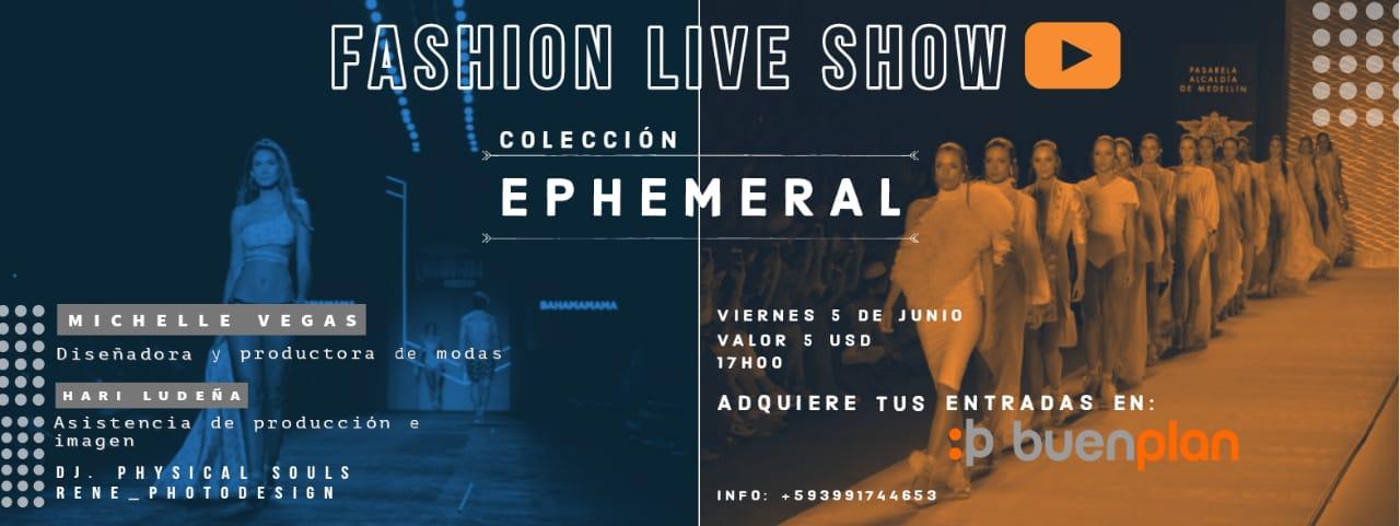 Fashion Live Show // Ephemeral collection  en , BuenPlan