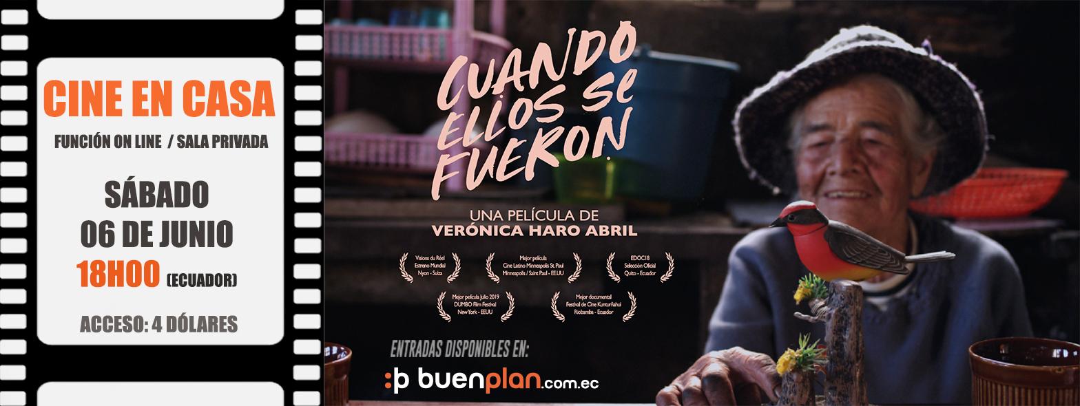 """CINE EN CASA CON LA PELÍCULA """"CUANDO ELLOS SE FUERON"""" en Ecuador y el resto del mundo, BuenPlan"""